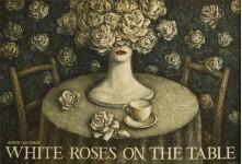 Уваров С. Белые розы на столе,  90х60см , орг. темпера, 1992г.
